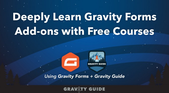 Deeply Learn Gravity Forms Add-ons with Free Courses