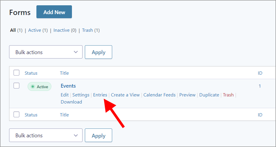 """The """"Entries"""" link underneath a form on the Gravity Forms Forms page"""