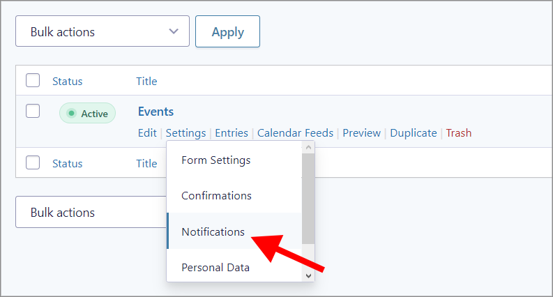 The Notifications link underneath the form Settings