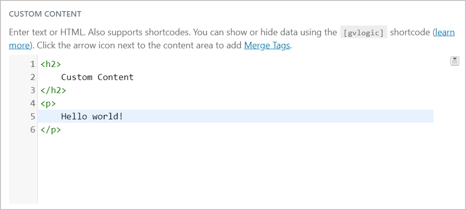 A GravityView Custom Content Field containing HTML tags.