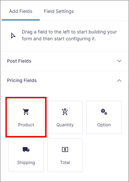 """The different Gravity Forms Pricing Fields, with the """"Product"""" field highlighted"""