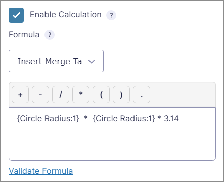 """The """"Enable Calculation"""" box showing the formula for calculating the area of a circle"""