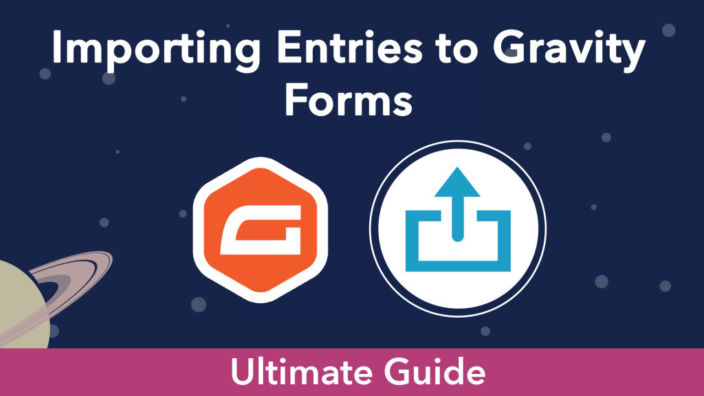 """""""Importing entries to Gravity Forms"""". The Gravity Forms logo next to an upload icon"""