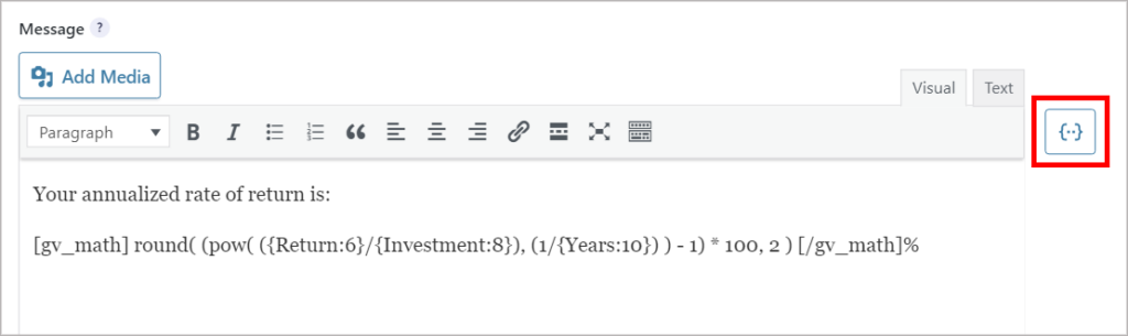 The formula for calculating the annualized rate of return inside the Gravity Forms confirmation message