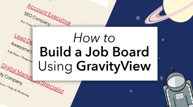 how to build a job board using GravityView