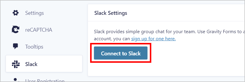 """The """"Connect to Slack"""" button on the Gravity Forms Slack Settings page"""