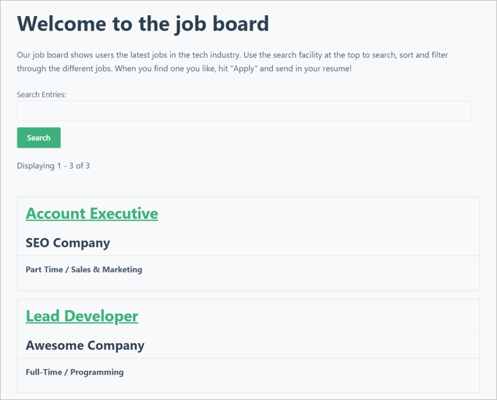 A View on the front end showing job listings, with a title and description at the top