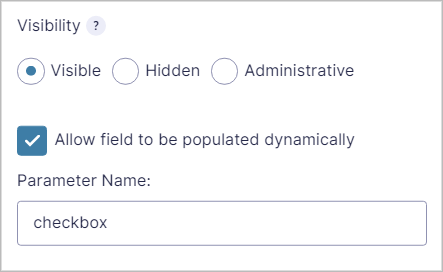 The checked checkbox titled 'Allow field to be populated dynamically' and the 'Parameter Name' text input containing the word 'checkbox'
