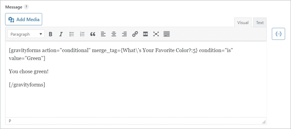 A Gravity Forms conditional shortcode inside the confirmation message text editor