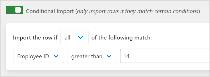 Conditional logic set up to import row if the Employee ID is greater than 14