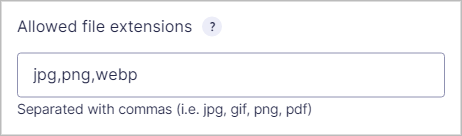 The 'Allowed file extensions' box containing jpg, png and webp.