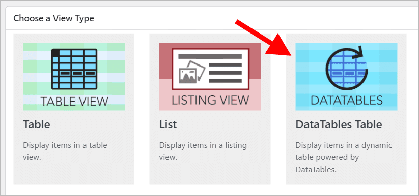 The 'Choose a View Type' box in GravityView with an arrow pointing to the DataTables layout