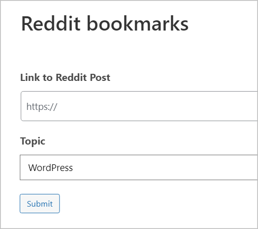 A Form preview with two fields - 'Link to Reddit Post' and 'Topic'.