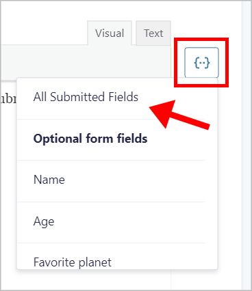 The merge tag menu with an arrow pointing to the 'All Submitted Fields' merge tag